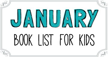 January Booklist for Kids