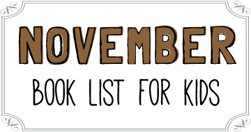 November Booklist for Kids