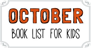 October Booklist for Kids