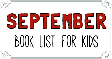 September Booklist for Kids