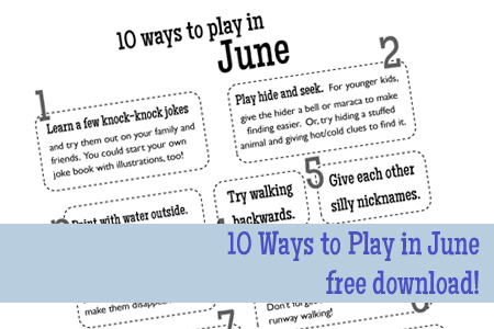 Post image for Ways to Play in June