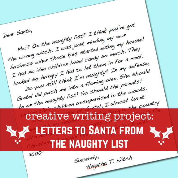 Creative Writing Project :: Letters to Santa from the Naughty List