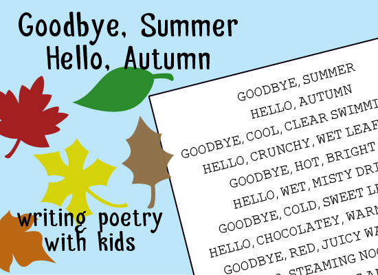 {Writing Poetry} Goodbye Summer, Hello Autumn